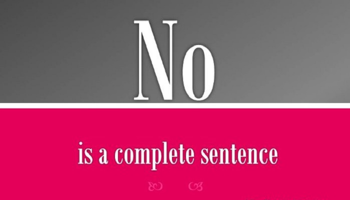 No Is A Complete Sentence netmarkers